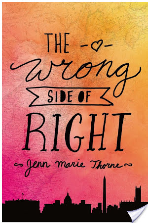 The Wrong Side of Right by Jenn Marie Thorne- My New Favorite Contemporary Novel