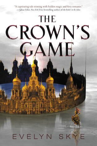 The Crown's Game by Evelyn Skye | Review
